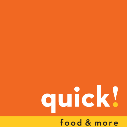 quick! food & more